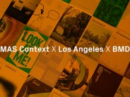 MAS Context x Los Angeles x BMD