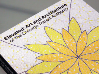 Essay for the Elevated: Art and Architecture of the Chicago Transit Authority